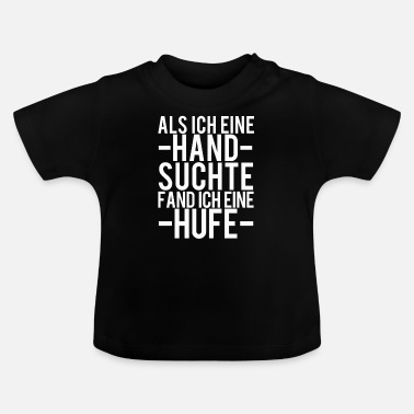 Horse Sayings Horse Sayings - Baby T-Shirt