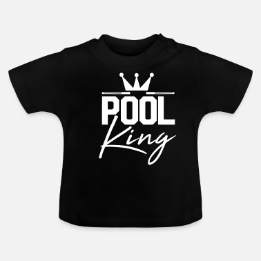 Pool Pool King Pool Gift - Baby-T-shirt