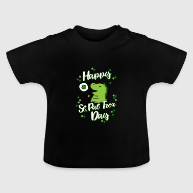 Trex Monster Happy St Pat Trex Day - St patricks day Kinder - Baby T-Shirt