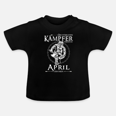 Kämpfer April Kämpfer - Baby T-Shirt