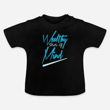 Wealthy WEALTHY DESIGNS - Baby T-Shirt