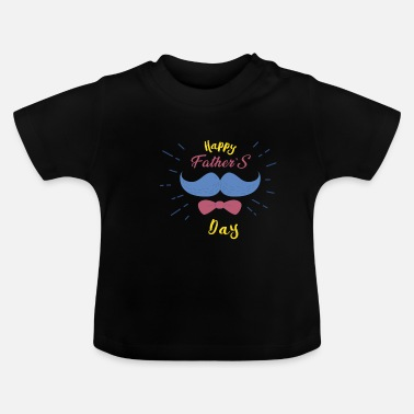 Fathers Day DAY FATHERS DAY 02dad, daddy, father, fathers day, pap - Baby T-Shirt