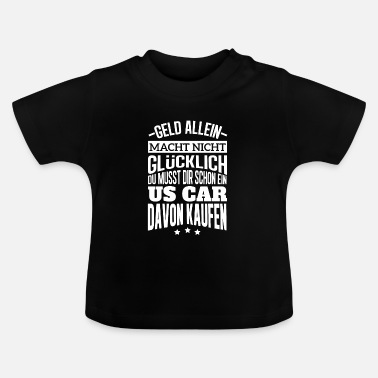 Us US-Car kaufen Shirt - Baby T-Shirt