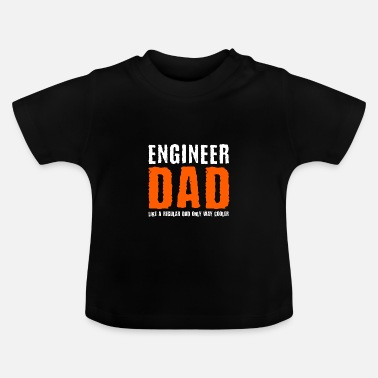 Dad Ingeniør Dad Dad T-Shirt Dad Engineer Dad T-Shirt - Baby T-shirt