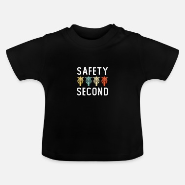 Safety Second funny design for Motorcycle lovers - Baby T-Shirt