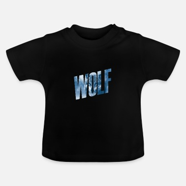 Wolves wolves - Baby T-Shirt