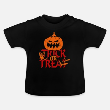 Trick Or Treat Trick or Treat at Halloween - trick or treat - Baby T-Shirt