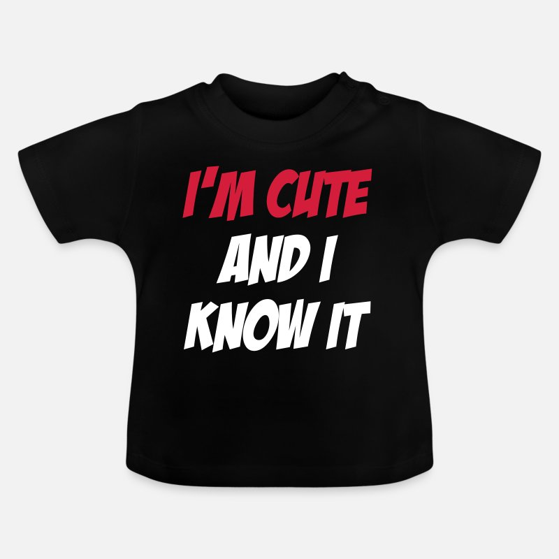 Baby Baby Clothing - I'm Cute and I Know it - Baby T-Shirt black