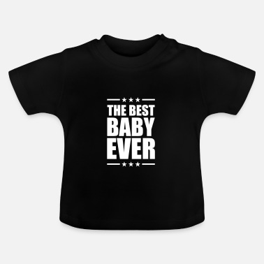Lapsi Best Baby Ever - Baby T-shirt