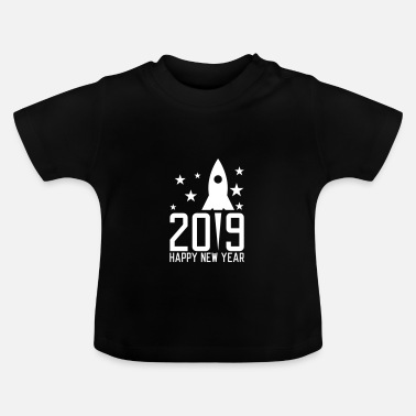 2019 Happy New Year 2019 - Camiseta bebé
