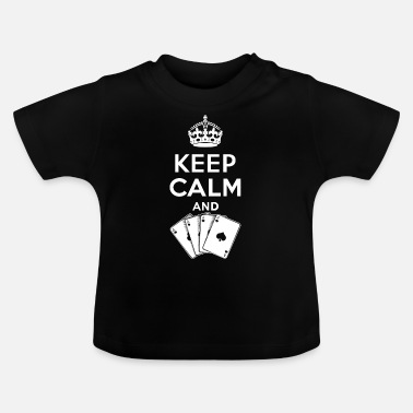 Playing Keep calm - play cards - Baby T-Shirt