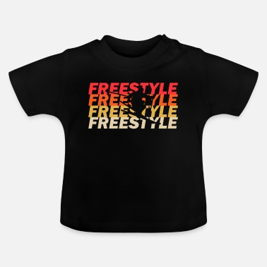 Freestyle Freestyler - Baby T-Shirt