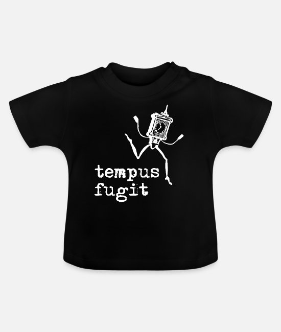 Figure Of Speech Baby T-Shirts - tempus fugit - Time flees Latin - Baby T-Shirt black