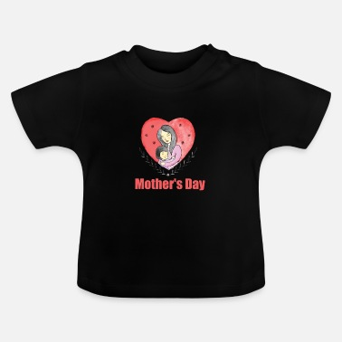 Mother's Day Mother's Day - Mother's Day - Baby T-Shirt