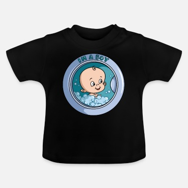 Machine I am a boy - washing machine - Baby T-Shirt