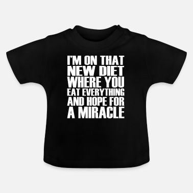 Funny Saying funny funny sayings - Baby T-Shirt