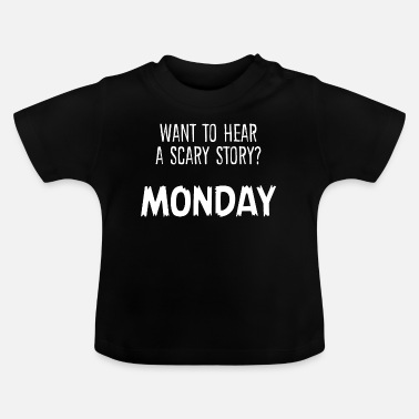 Montag Montage Montag - Baby T-Shirt