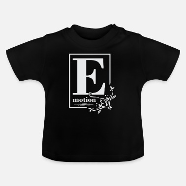 Emotion emotion - Baby T-Shirt