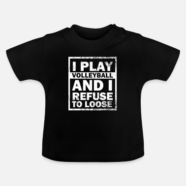 Funny Volleyball Player volleyball attacker ball gift - Baby T-Shirt