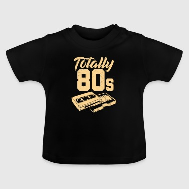 Helt 80s Vitage Retro Total 80s - Baby T-shirt