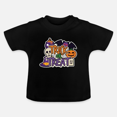 Trick Or Treat Halloween Trick or Treat - T-shirt baby