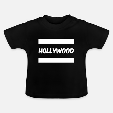 Hollywood hollywood - Vauvan t-paita