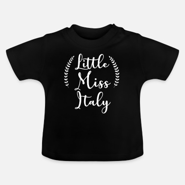 Little Italy Little Miss Italy - Baby T-Shirt