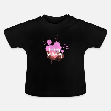 Happy Birthday Happy birthday - T-shirt Bébé