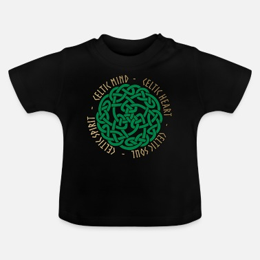 Celtic Celtic Heart - Celtic Soul - Celtic Spirit - Baby T-Shirt