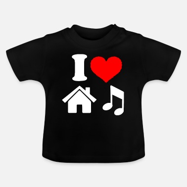 Music I Love House Music - Baby T-Shirt
