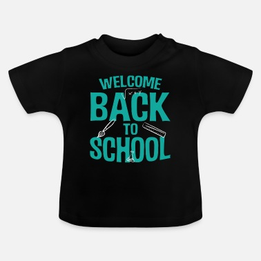 College Back to school student teacher Funny gift - Baby T-Shirt