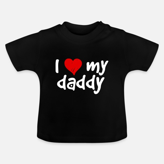 Love Baby Clothes - Kinderspruch Babyspruch I love my daddy - white - Baby T-Shirt black