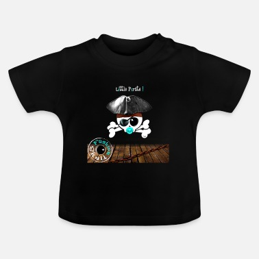 Pirate Little Pirate ! - T-shirt Bébé