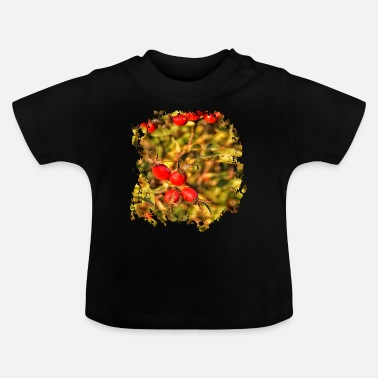 Mature When the rosehips mature - Baby T-Shirt