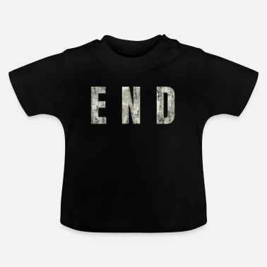 End END - The End - Baby T-Shirt