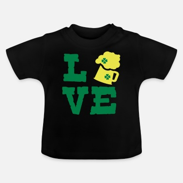 Green Beer LOVE GREEN BEER - Baby T-Shirt