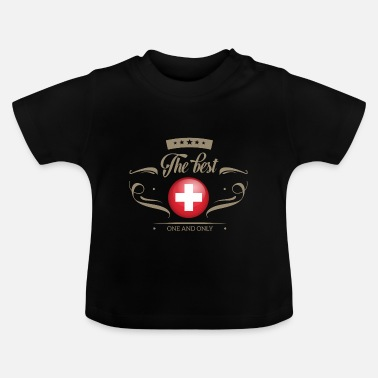 Schweiz The Best Schweiz - Switzerland - Baby T-Shirt