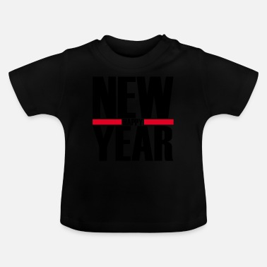 Nouvel An nouvel an, nouvel an, nouvel an, sylvester - T-shirt Bébé