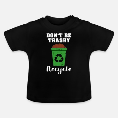 Milieubescherming Recycle Environmental Organist Gift - Baby T-shirt