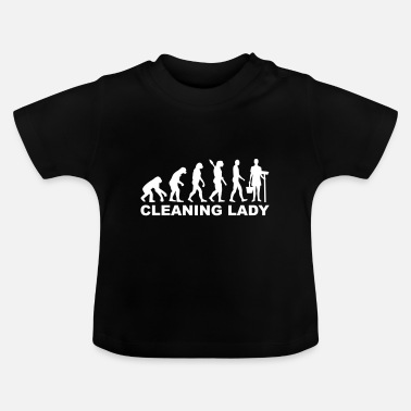 Clean What It Is cleaning woman - Baby T-Shirt