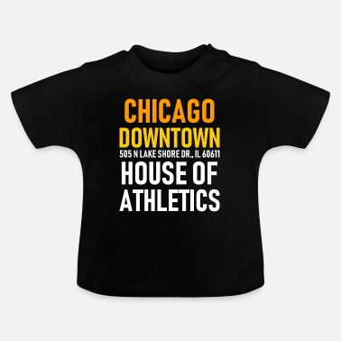 House Of Athlecis Chicago Downtown - House of Athletics - Illionois - Baby T-Shirt