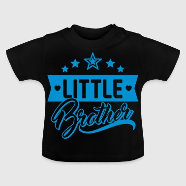 Little brother - little brother - siblings child - Baby T-Shirt