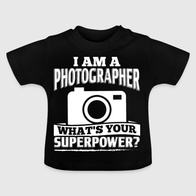 Funny Photographer Shirt I Am A - Baby T-Shirt