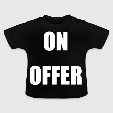 ON OFFER - Baby T-Shirt