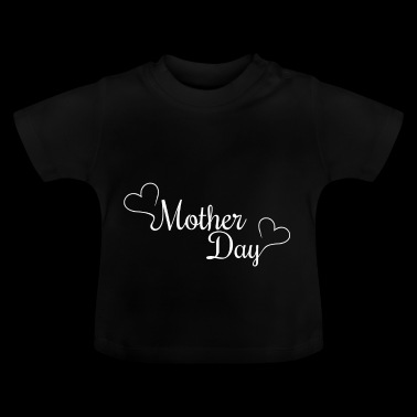 Mother's Day. moederdag. Mama. Mami. - Baby T-shirt