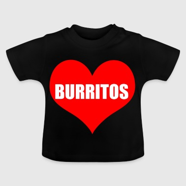 burritos - Baby T-Shirt
