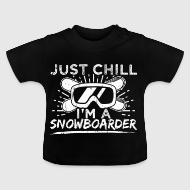 Grappig Snowboard Snowboarding gewoon chill - Baby T-shirt