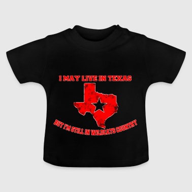 I can live in Texas wildcats - Baby T-Shirt