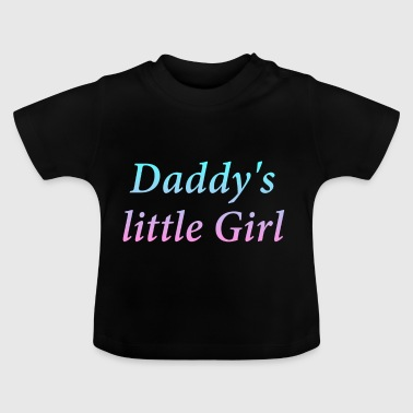 Daddy lille pige - Baby T-shirt