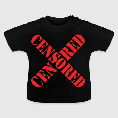 Censored - Baby T-Shirt